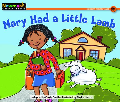 Mary Had a Little Lamb Leveled Text (Rising Readers: Nursery Rhyme Tales) Cover Image