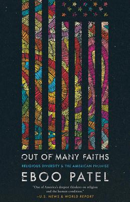 Out of Many Faiths: Religious Diversity and the American Promise (Our Compelling Interests #4) Cover Image