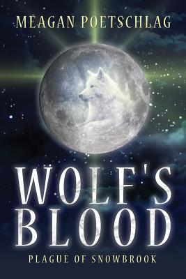 Wolf's Blood: Plague of Snowbrook Cover Image