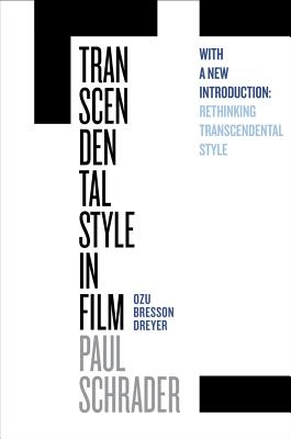 Transcendental Style in Film: Ozu, Bresson, Dreyer Cover Image