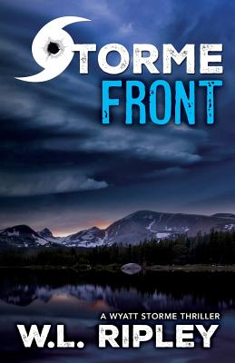 Storme Front: A Wyatt Storme Thriller Cover Image