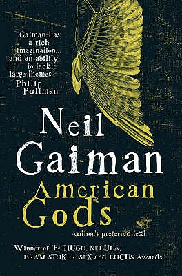 American Gods: The Author's Preferred Text Cover Image