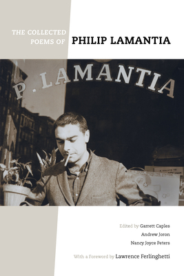 The Collected Poems of Philip Lamantia Cover Image