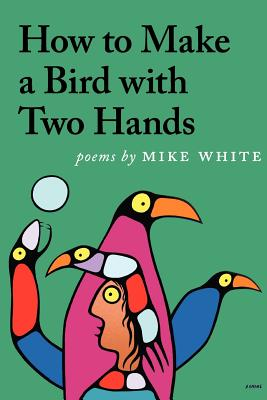 How to Make a Bird with Two Hands Cover