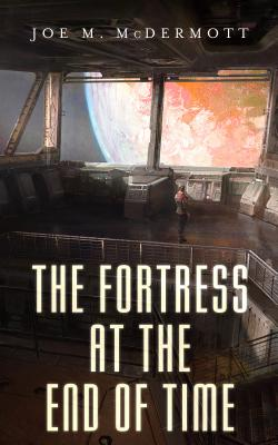 The Fortress at the End of Time Cover Image