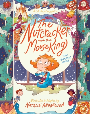 The Nutcracker and the Mouse King: The Graphic Novel Cover Image