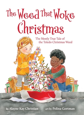 Cover for The Weed That Woke Christmas