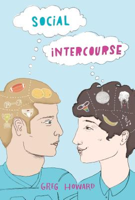Social Intercourse by Greg Howard