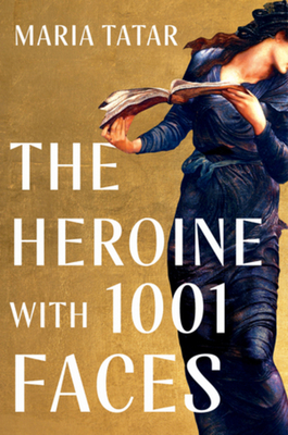 The Heroine with 1001 Faces Cover Image