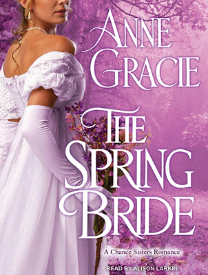 The Spring Bride (Chance Sisters Romance #3) Cover Image