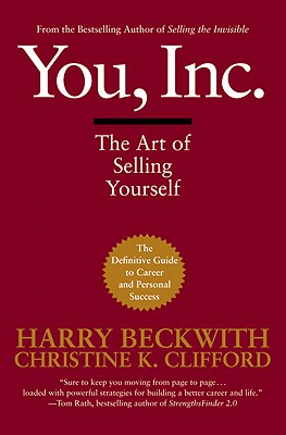 You, Inc.: The Art of Selling Yourself Cover Image