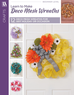 Learn to Make Deco Mesh Wreaths Cover Image