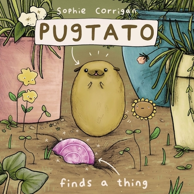 Pugtato Finds a Thing Cover Image