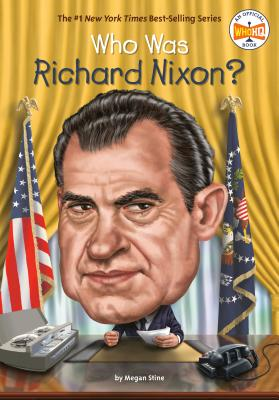Who Was Richard Nixon? (Who Was?) Cover Image
