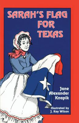 Sarah's Flag For Texas Cover Image