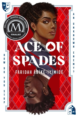 """Book cover: Ace of Spades. The cover is stylized like a playing card, with two faces rising out of the cover's center, pointed in opposite direction. At the top is a feminine face with medium brown skin curly hair pulled back into a bun. The lower (and upside-down) face has darker skin and a more masculine face, with cropped curly hair. Both wear gold earrings and identical blue and white shirts, and look towards the viewer. Behind thee faces is a panel of red with argyle pattern, around which is a blue border and the text """"How do you stop an unknown enemy?"""""""