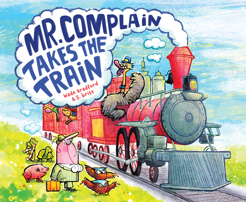 Mr. Complain Takes the Train Cover Image