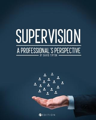 Supervision: A Professional's Perspective Cover Image