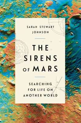 The Sirens of Mars: Searching for Life on Another World Cover Image