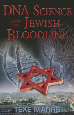 DNA Science and the Jewish Bloodline Cover Image