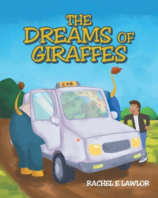 The Dreams of Giraffes Cover Image