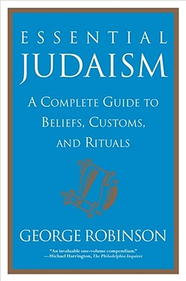 Essential Judaism: A Complete Guide to Beliefs, Customs & Rituals Cover Image