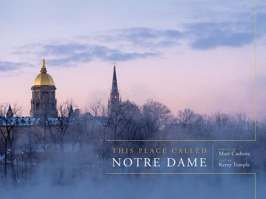 This Place Called Notre Dame Cover Image