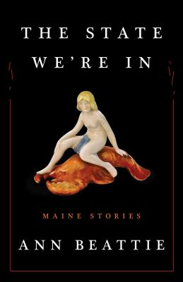 The State We're In: Maine Stories Cover Image