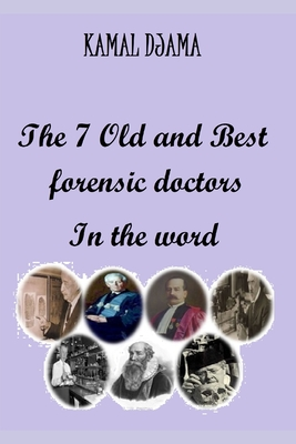 The 7 Old and Best forensic doctors In the word Cover Image