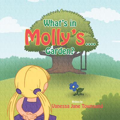 What's in Molly's...Garden? Cover