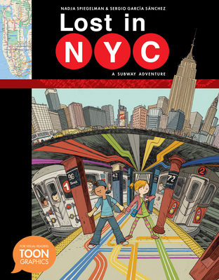 Lost in NYC: A Subway Adventure: A Toon Graphic Cover Image