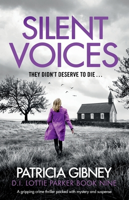 Silent Voices: A gripping crime thriller packed with mystery and suspense (Detective Lottie Parker #9) Cover Image