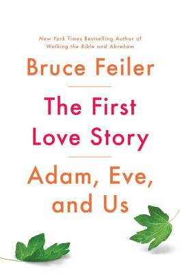 The First Love Story/Bruce Feiler