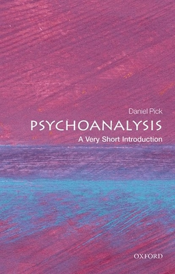 Psychoanalysis: A Very Short Introduction (Very Short Introductions) Cover Image