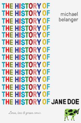 The History of Jane Doe by Michael Belanger