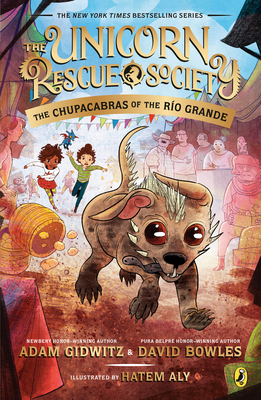 Cover for The Chupacabras of the Río Grande (The Unicorn Rescue Society #4)