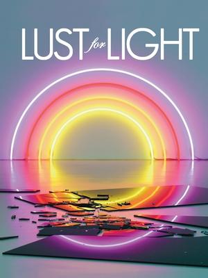 Lust for Light: Illuminated Works Cover Image