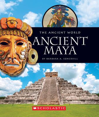 Ancient Maya (The Ancient World) Cover Image
