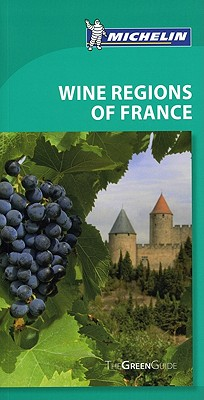 Michelin Green Guide Wine Regions of France Cover