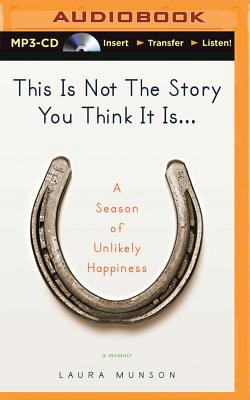 Cover for This Is Not the Story You Think It Is...