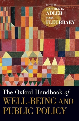 The Oxford Handbook of Well-Being and Public Policy (Oxford Handbooks) Cover Image