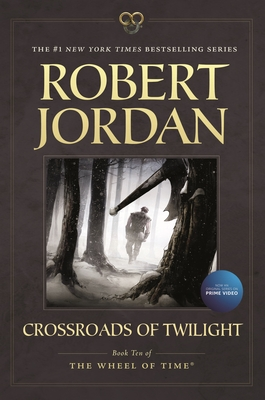 Crossroads of Twilight: Book Ten of 'The Wheel of Time' Cover Image