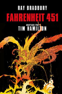 Fahrenheit 451 (Novela gráfica) / Ray Bradbury's Fahrenheit 451 Cover Image