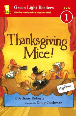 Thanksgiving Mice! (Green Light Readers: Level 1) Cover Image