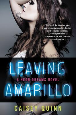 Leaving Amarillo: A Neon Dreams Novel Cover Image