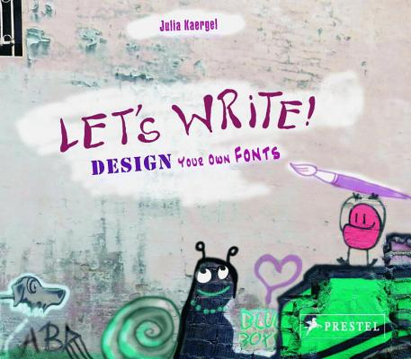 Let's Write: Design Your Own Fonts Cover Image