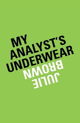 My Analyst's Underwear Cover Image