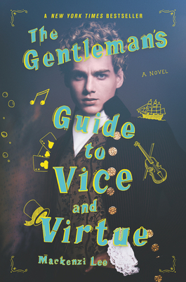 The Gentleman's Guide to Vice and Virtue (Montague Siblings #1) Cover Image