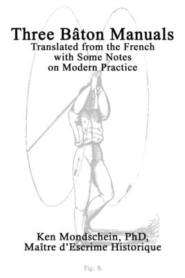 Three Bâton Manuals: Translated from the French with Some Notes on Modern Practice Cover Image