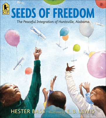 Seeds of Freedom: The Peaceful Integration of Huntsville, Alabama Cover Image